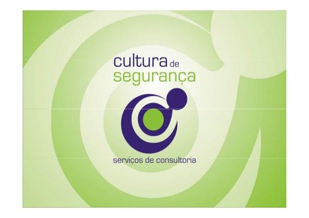 CULTURA ORGANIZACIONALORGANIZACIONAL X CULTURA DE SEGURANÇA