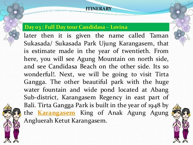 later then it is given the name called Taman Sukasada/ Sukasada Park Ujung Karangasem, that is estimate made in the year o...