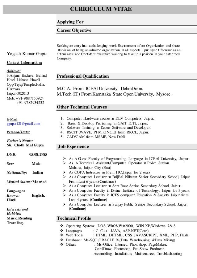 Resume For Computer Science Faculty. Yogesh Kumar Gupta Contact  Information: Address: 3,Anjani Enclave, Behind Hotel Lichana ...  Computer Operator Resume
