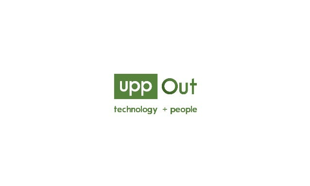 uppOut The World is changing. Technology is evolving. Nature is adapting. Generations are ending and new ones arising. Not...