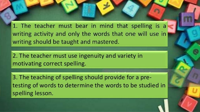Pointers to Consider in Teaching Spelling in Elementary Grades