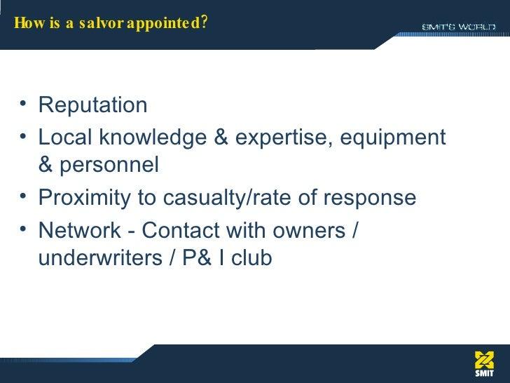 <ul><li>Reputation </li></ul><ul><li>Local knowledge & expertise, equipment & personnel </li></ul><ul><li>Proximity to cas...