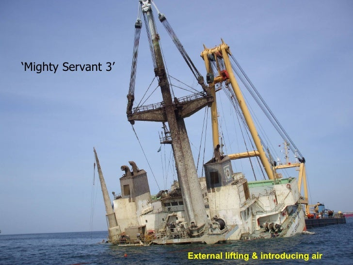 ' Mighty Servant 3'   External lifting & introducing air