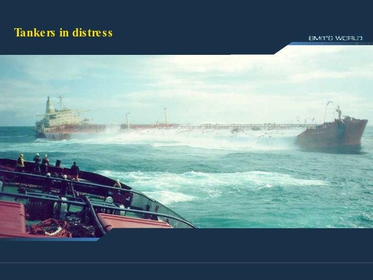 Tankers in Distress Tankers in distress