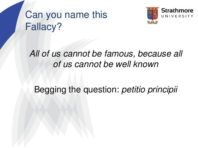 critical thinking fallacies quiz Free critical thinking quiz/ critical thinking by example chapter 8: accepting premises: considerations of logic and language : quiz 81: quiz 82  fallacy of begging the question this fallacy is present when the conclusion is the same as a premise in example 81, the conclusion and the premise are the same despite the different wording.