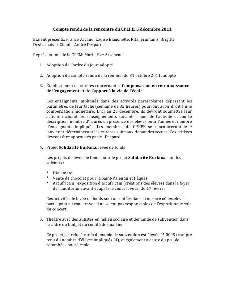 Compte rendu de la rencontre du CPEPE: 5 décembre 2011Étaient présents: France Arcand, Louise ...