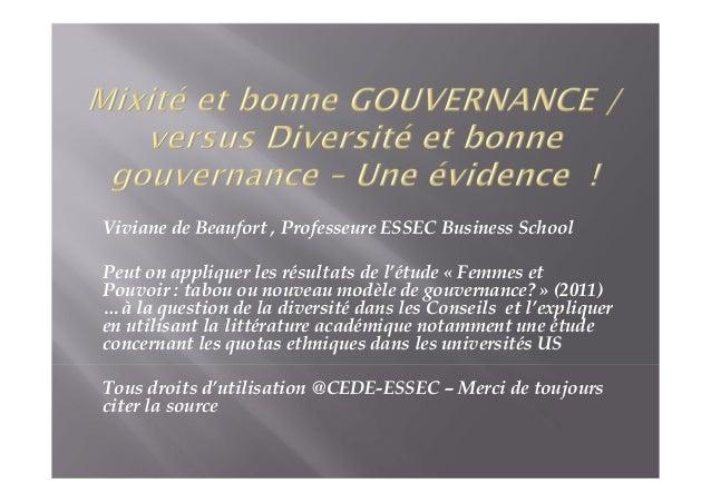 Viviane de Beaufort , Professeure ESSEC Business School Peut on appliquer les résultats de l'étude « Femmes et Pouvoir : t...