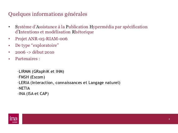 Le studio SAPHIR pour segmenter et décrire des documents audiovisuels, visuels et textuels, Abdelkrim BELOUED et Steffen LALANDE, 5 décembre 2011 Slide 2