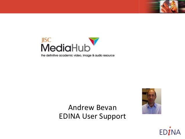 Andrew BevanEDINA User Support