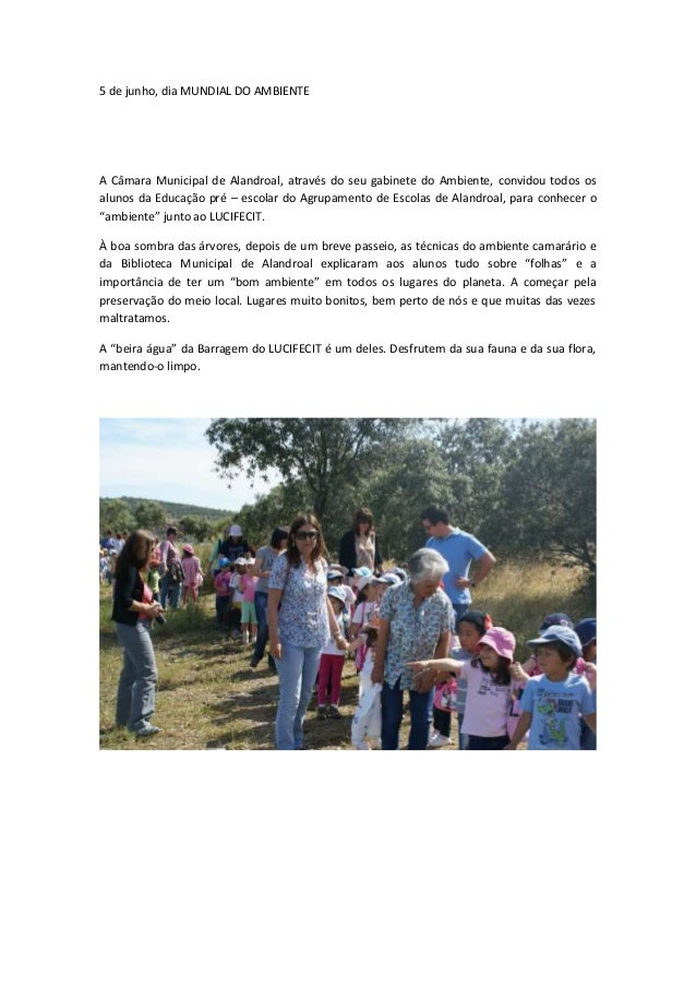 5 de junho, dia MUNDIAL DO AMBIENTE A Câmara Municipal de Alandroal, através do seu gabinete do Ambiente, convidou todos o...