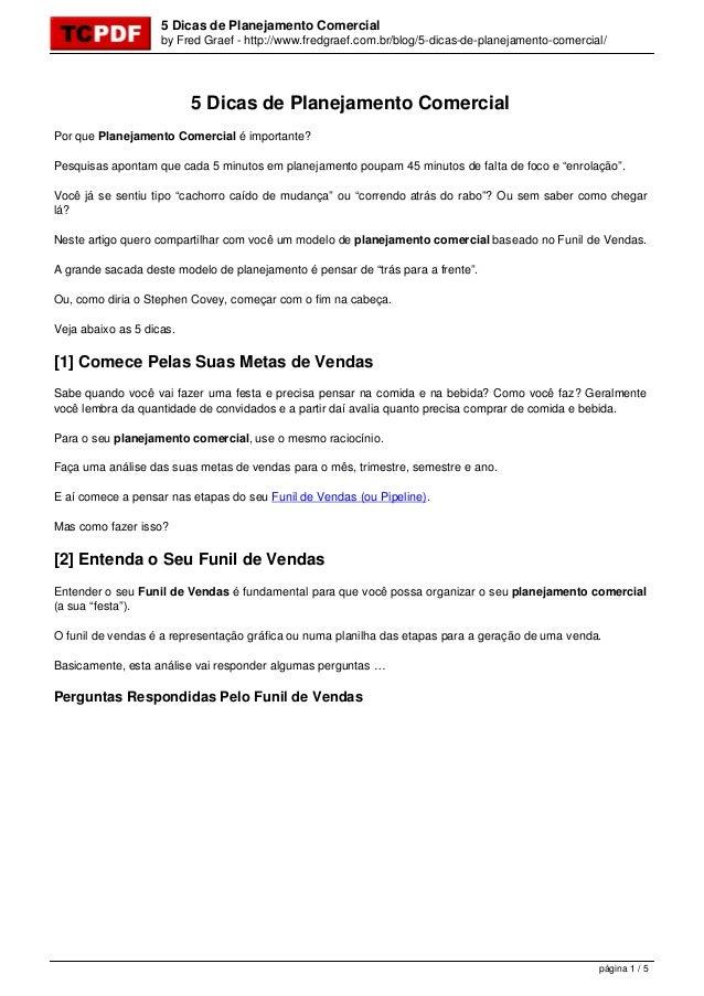 5 Dicas de Planejamento Comercial by Fred Graef - http://www.fredgraef.com.br/blog/5-dicas-de-planejamento-comercial/ 5 Di...