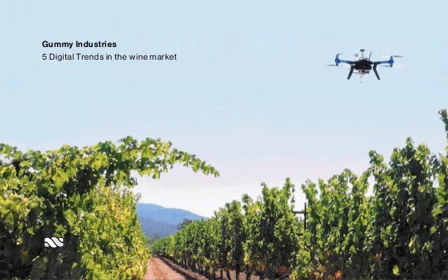 Gummy Industries 5 Digital Trends in the wine market