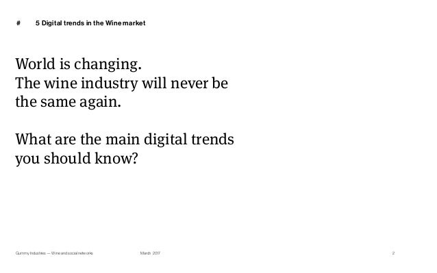 5 Digital Trends in the Wine Market Slide 2
