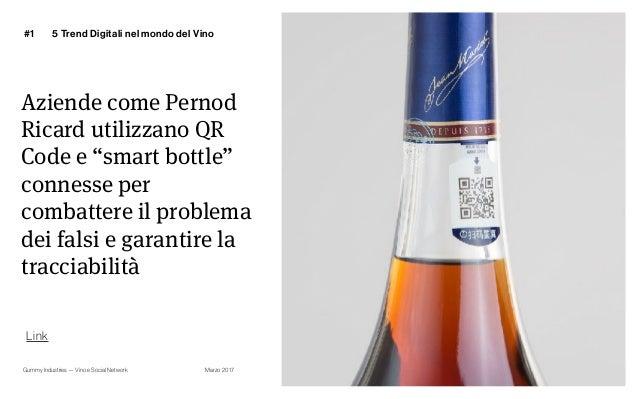 """Gummy Industries — Vino e Social Network Marzo 2017 Aziende come Pernod Ricard utilizzano QR Code e """"smart bottle"""" conness..."""
