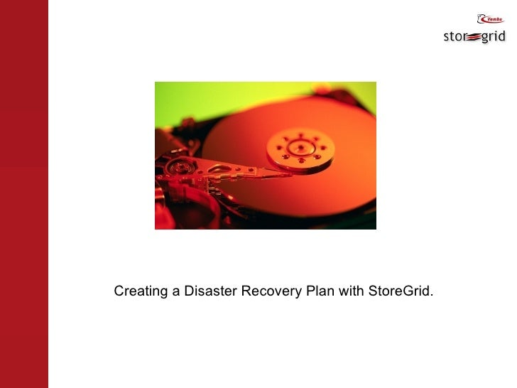 Creating a Disaster Recovery Plan with StoreGrid.