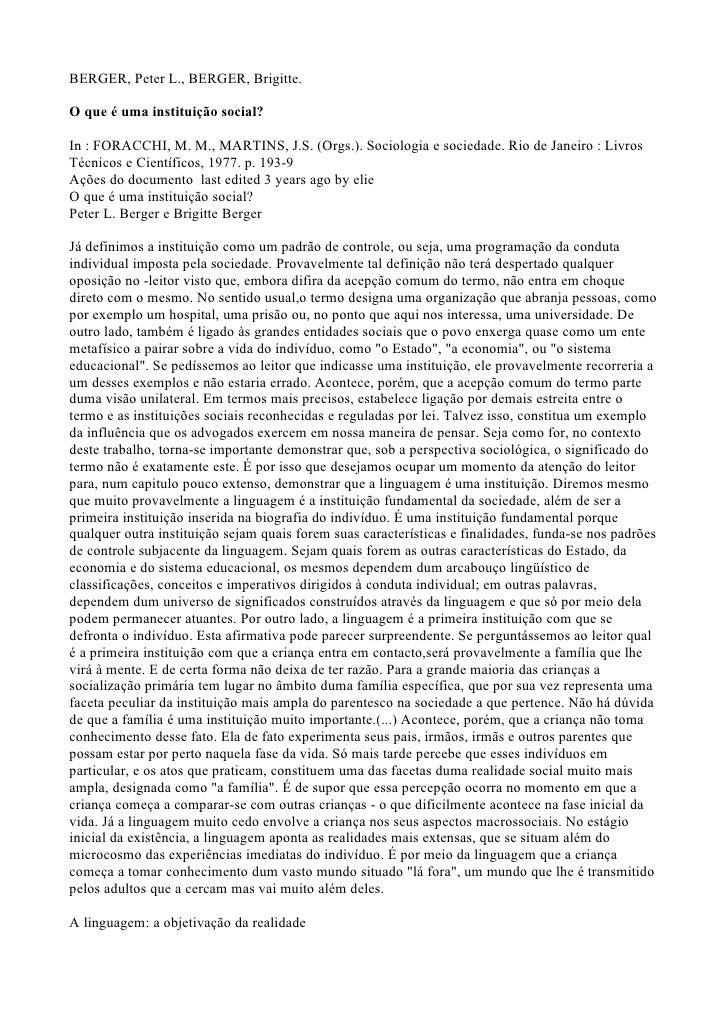 BERGER, Peter L., BERGER, Brigitte.  O que é uma instituição social?  In : FORACCHI, M. M., MARTINS, J.S. (Orgs.). Sociolo...
