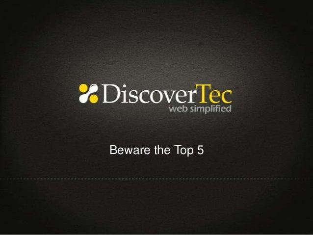 Beware the Top 5
