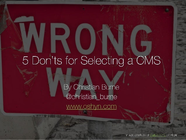 5 Don'ts for Selecting a CMS