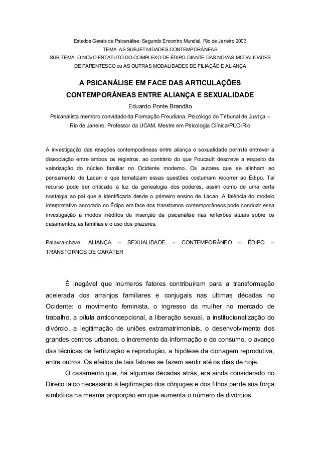 Estados Gerais da Psicanálise: Segundo Encontro Mundial, Rio de Janeiro 2003 TEMA: AS SUBJETIVIDADES CONTEMPORÂNEAS SUB-TE...