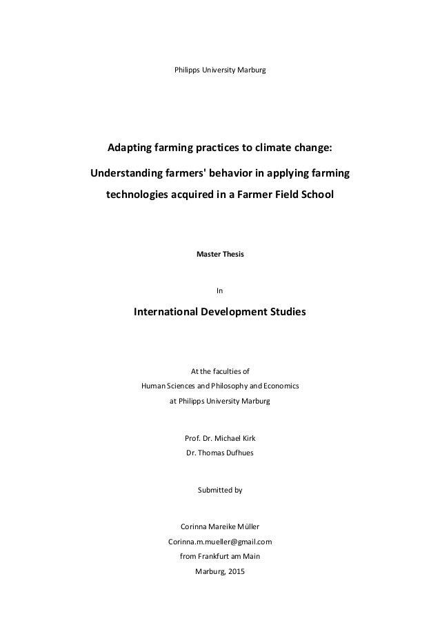 Philipps University Marburg Adapting farming practices to climate change: Understanding farmers' behavior in applying farm...
