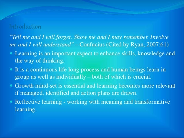 """Introduction """"Tell me and I will forget. Show me and I may remember. Involve me and I will understand"""" – Confucius (Cited ..."""