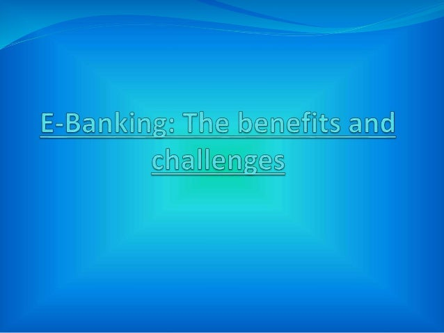 E- banking also known as electronic funds transfer (EFT), is simply the use of electronic means to transfer funds directly...