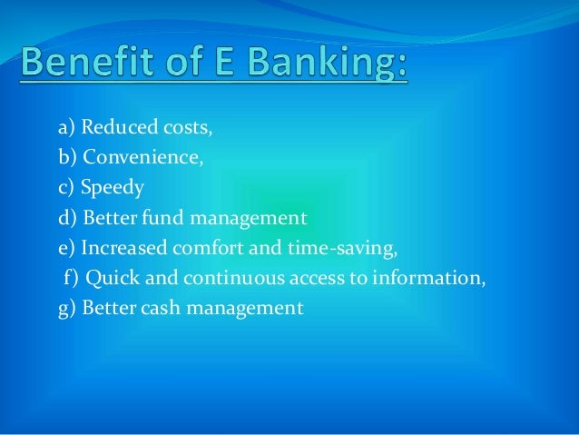 Unemployment will rise in banking sector. At present the unemployment rate of Bangladesh is 5%. If e- banking is fully in...