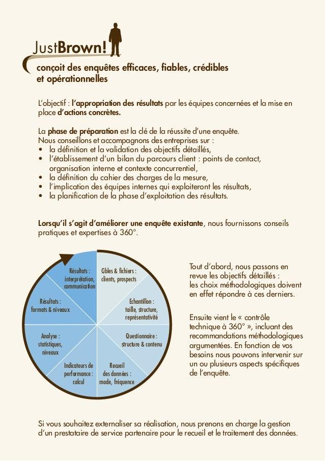 Cibles & fichiers : clients, prospects Echantillon : taille, structure, représentativité Questionnaire : structure & conte...
