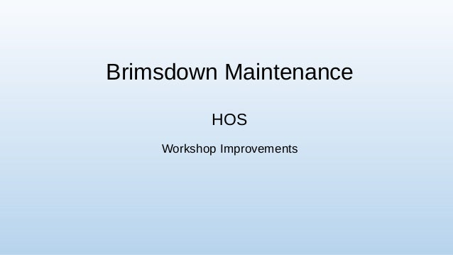 Brimsdown Maintenance HOS Workshop Improvements 1