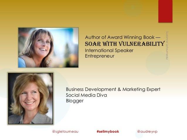Soar with Vulnerability International Speaker Entrepreneur  Business Development & Marketing Expert Social Media Diva Blog...