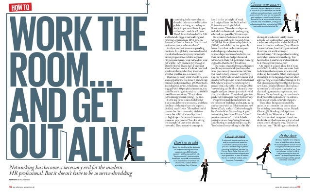 WORKTHE ROOM… ANDGET OUTALIVENetworking has become a necessary evil for the modern HR professional. But it doesn't have to...