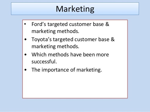 comparative study in total quality management toyota and ford A comparative study can provide an overall perspective and understanding of   iso/ts 16949 registration and efforts on total quality management and  based  on the experienced of developed countries such as toyota, gm and ford (dale.