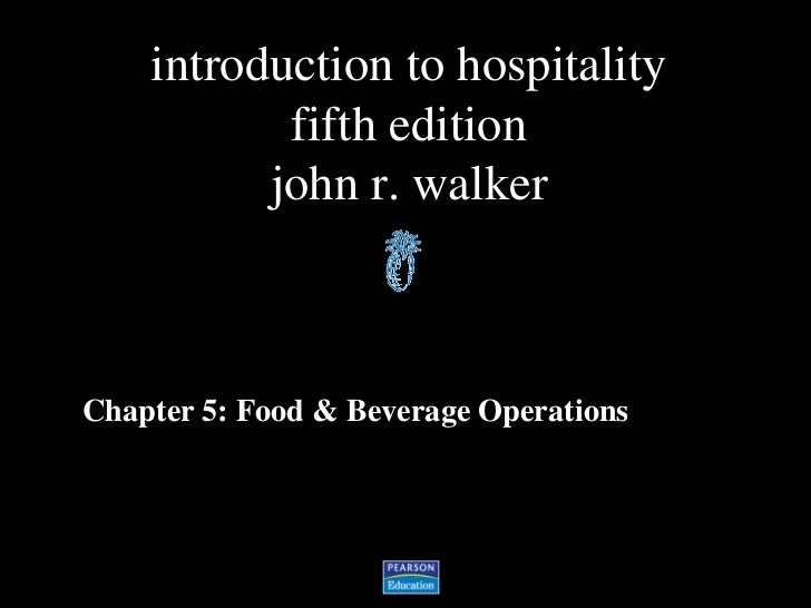 Chapter 5: Food & Beverage Operations