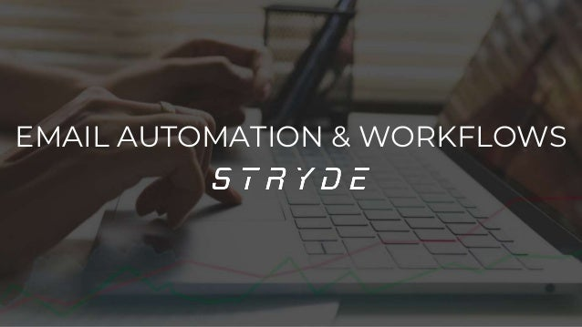 EMAIL AUTOMATION & WORKFLOWS
