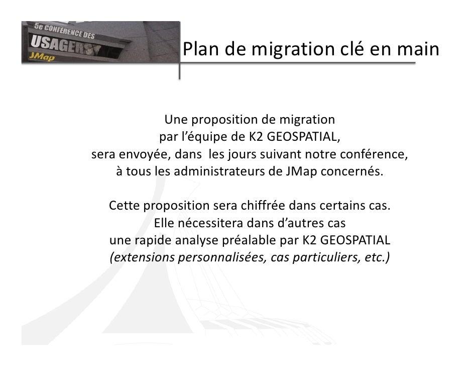 Plan de migration clé en main                Une proposition de migration             par l'équipe de K2 GEOSPATIAL, sera ...