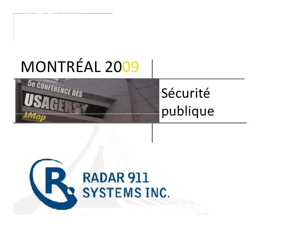 MONTRÉAL 2009                 Sécurité                 publique
