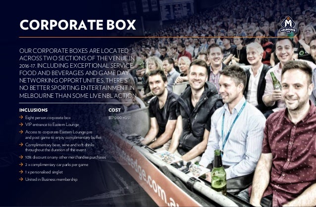 OUR CORPORATE BOXES ARE LOCATED ACROSS TWO SECTIONS OF THE VENUE IN 2016-17. INCLUDING EXCEPTIONAL SERVICE, FOOD AND BEVER...
