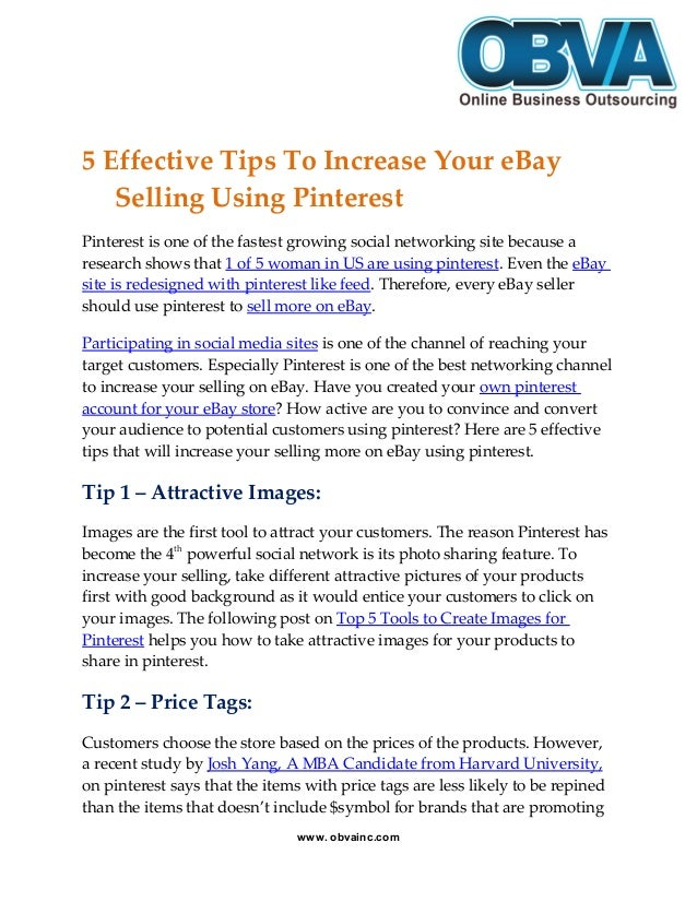 5 Effective Tips To Increase Your eBay Selling Using Pinterest Pinterest is one of the fastest growing social networking s...