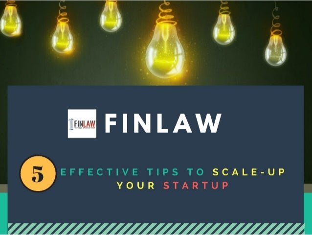 5 Effective Tips To Scale Up Your Startup