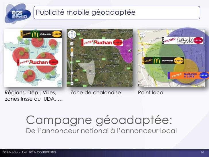 Publicité adaptée à la zone du consommateur      Bannière ou interstitiel géoadaptés = efficacité accrue pour l'annonceur ...