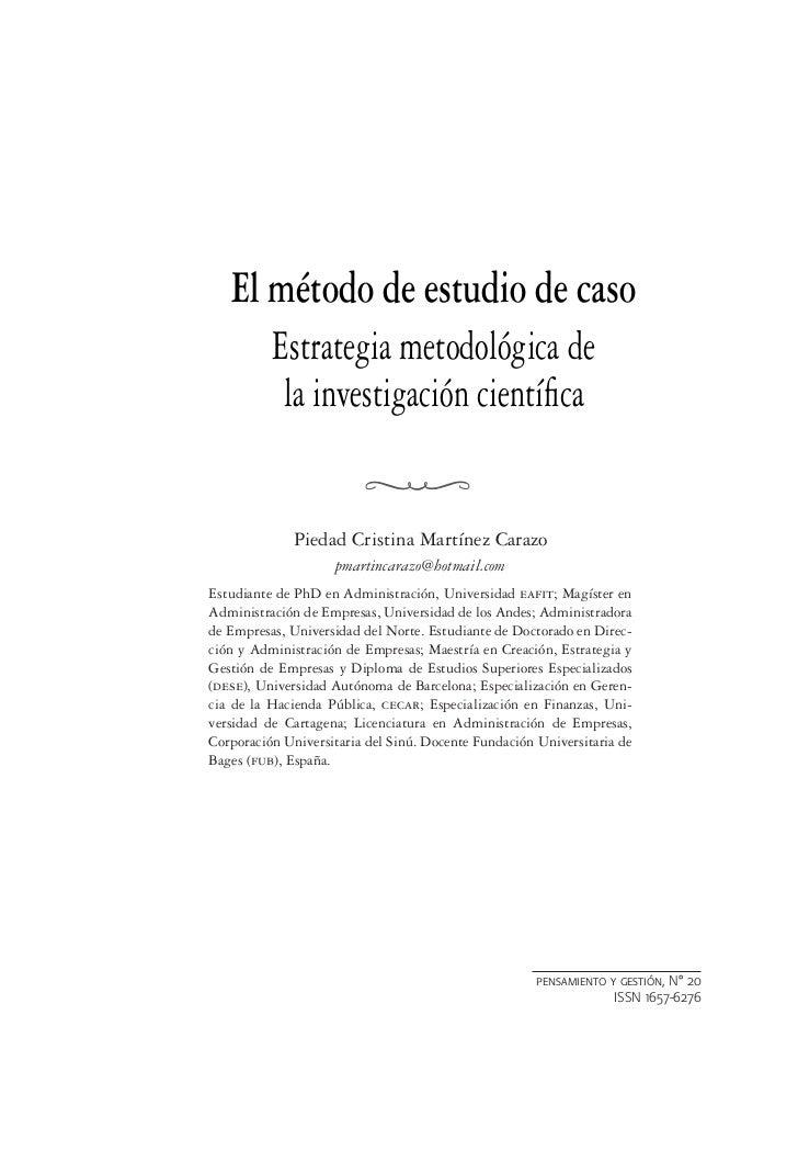 El método de estudio de caso          Estrategia metodológica de           la investigación científica             Piedad C...