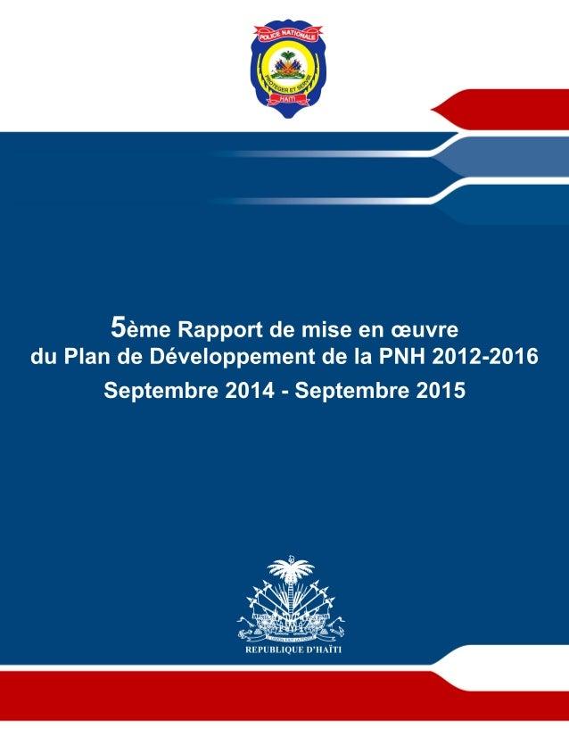 5èmeRapportdemiseenœuvre duPlandeDéveloppementdelaPNH2012-2016 Septembre2014-Septembre2015