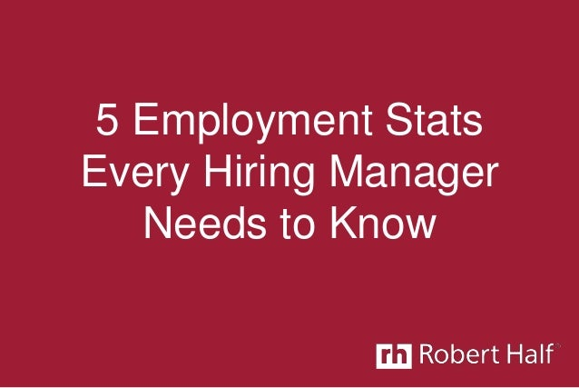 5 Employment Stats Every Hiring Manager Needs to Know