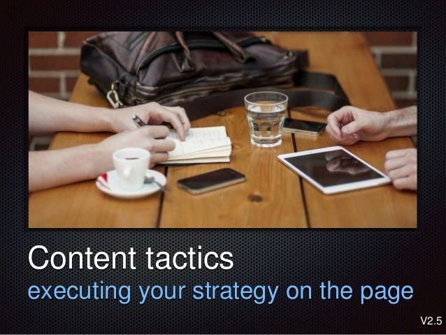 Text Content tactics executing your strategy on the page V2.5