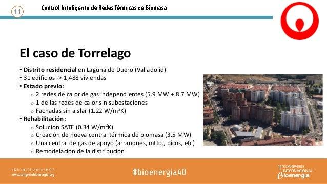El principal sistema a considerar es: Calderas 1. Control de la calidad de la combustión – Variación del flujo de biomasa ...