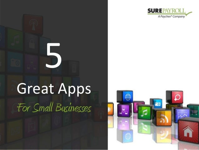 5Great AppsFor Small Businesses