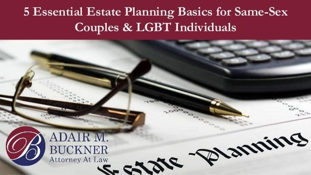5 Essential Estate Planning Basics for Same-Sex Couples & LGBT Individuals