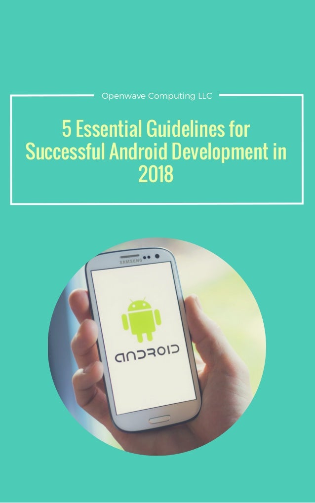 5 Essential Guidelines for Successful Android Development ...