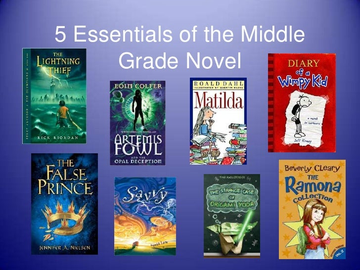5 Essentials of the Middle      Grade Novel