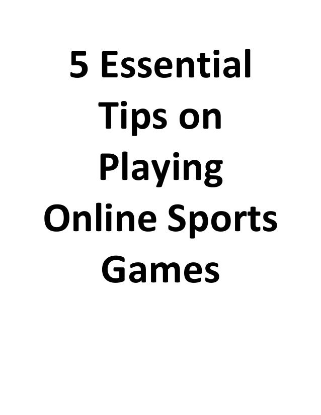 5 essential tips on playing online sports games